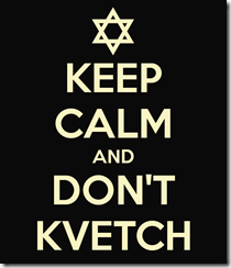 keep-calm-and-dont-kvetch